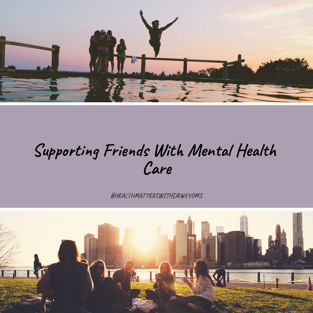 Supporting Friends With Their Mental Health