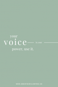 Your voice is a superpower